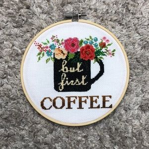 Handmade But first coffee cross stitch